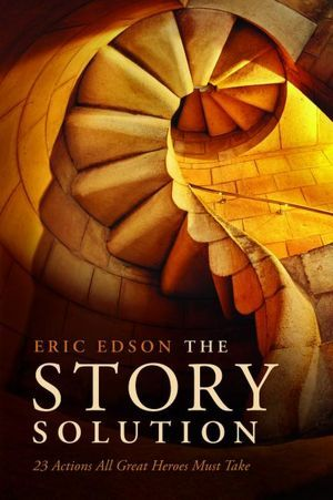 The Story Solution by Eric Edson