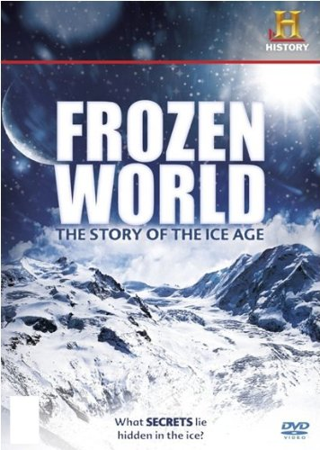 Frozen World: The Story of the Ice Age